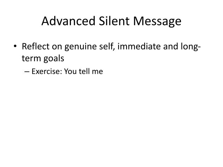 Advanced Silent Message