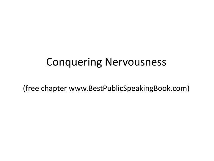 Conquering Nervousness