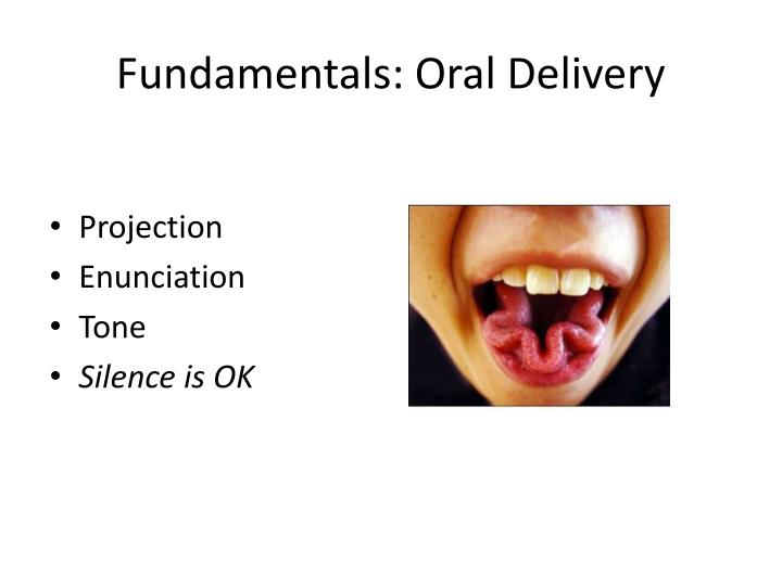 Fundamentals: Oral Delivery