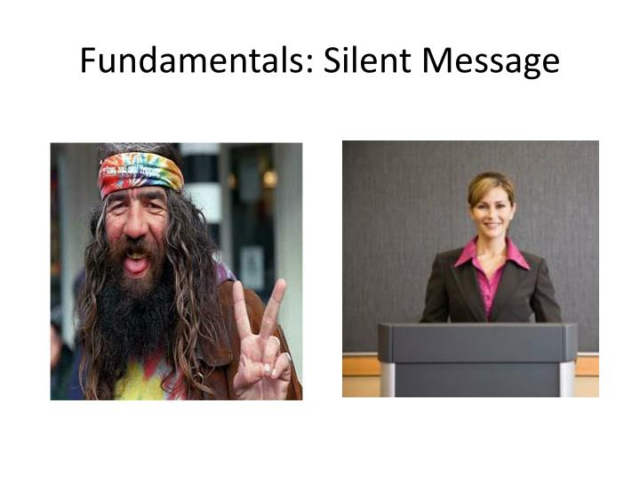 Fundamentals: Silent Message