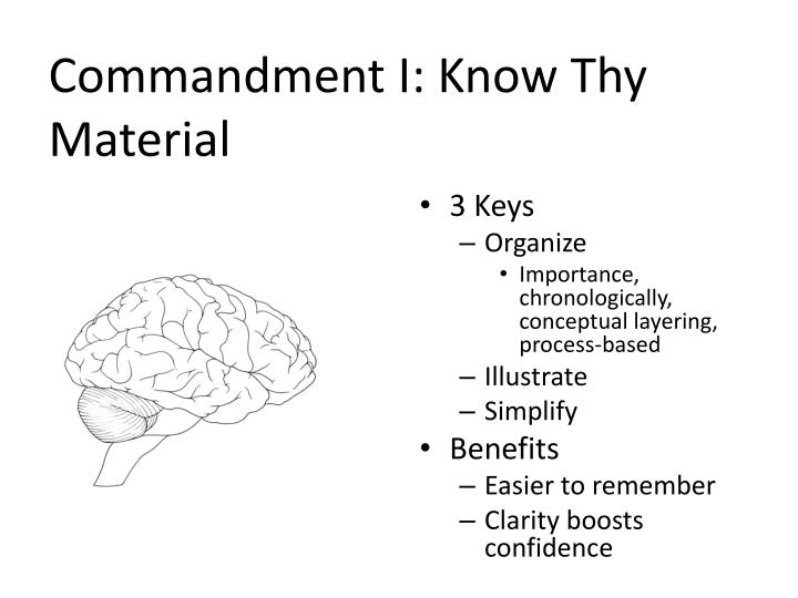 Commandment I: Know