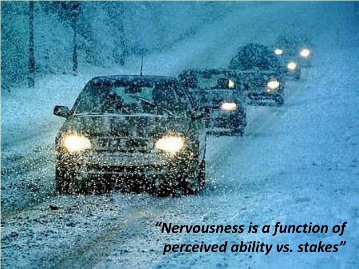 """""""Nervousness"""