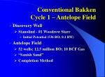 conventional bakken cycle 1 antelope field