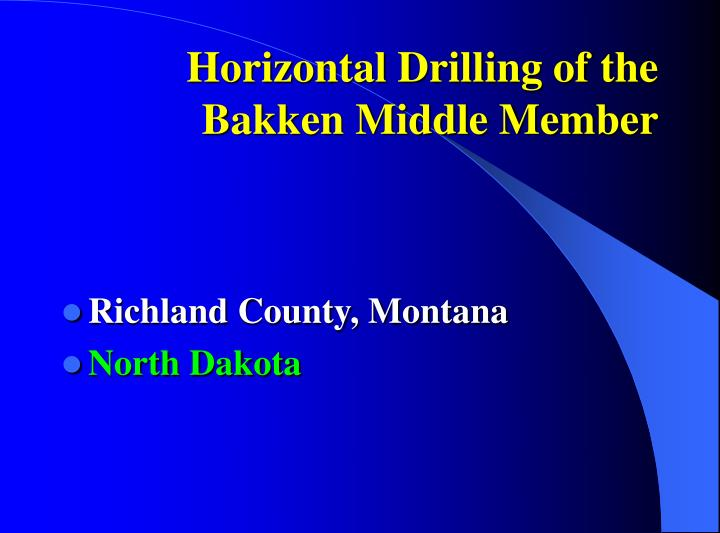 Horizontal Drilling of the Bakken Middle Member