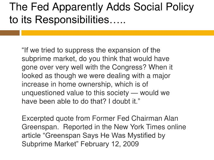 The Fed Apparently Adds Social Policy to its Responsibilities…..