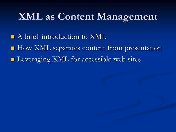 XML as Content Management