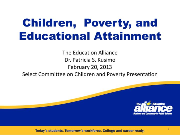 Children poverty and educational attainment