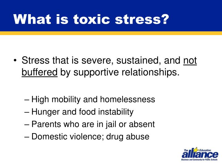 What is toxic stress?