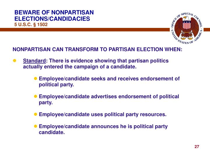 BEWARE OF NONPARTISAN ELECTIONS/CANDIDACIES