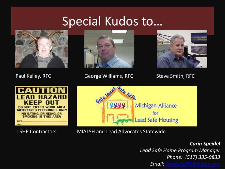 Special Kudos to…
