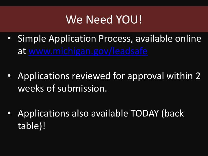 We Need YOU!