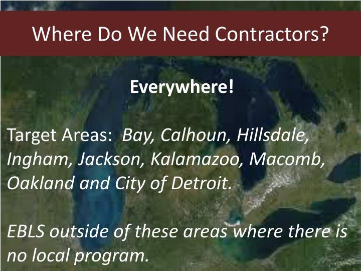 Where Do We Need Contractors?
