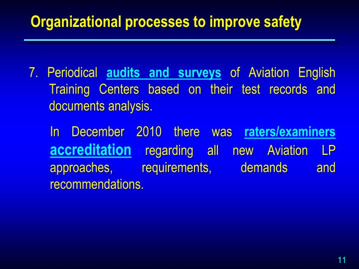 Organizational processes to improve safety