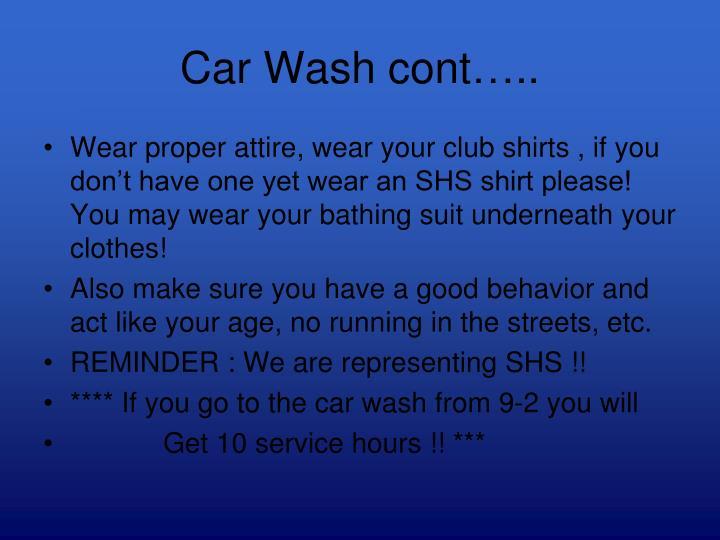 Car Wash cont…..