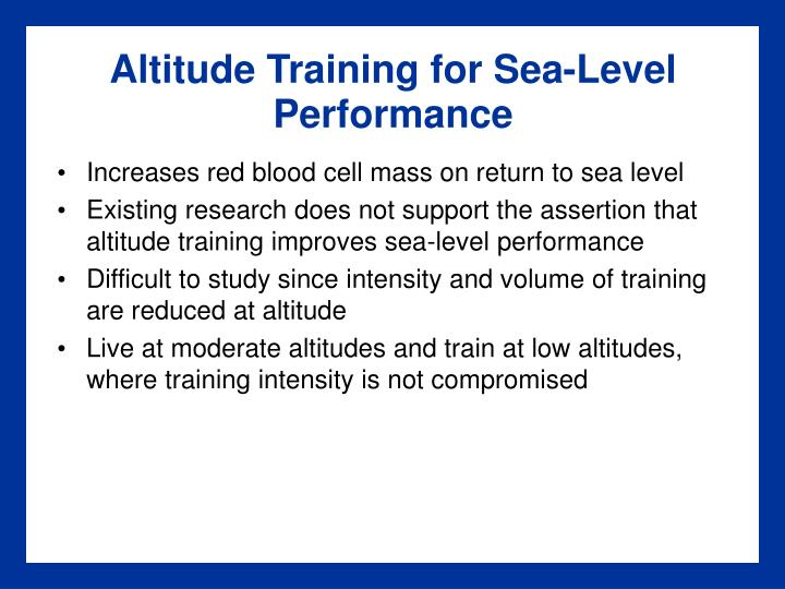 Altitude Training for Sea-Level Performance