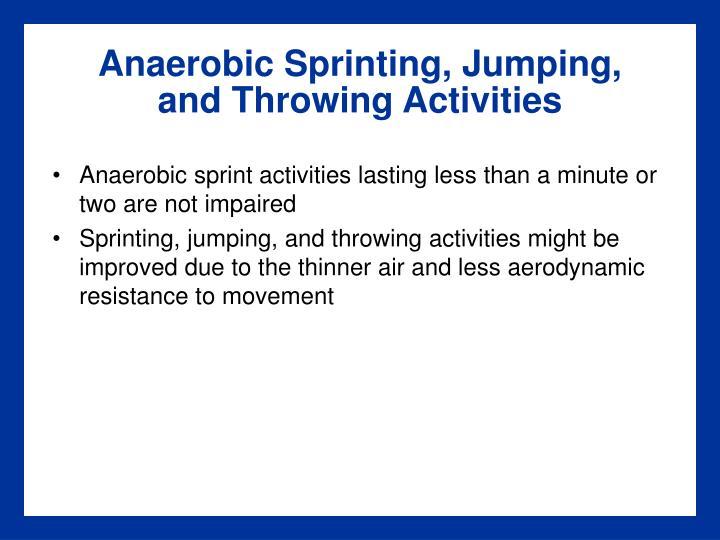 Anaerobic Sprinting, Jumping,