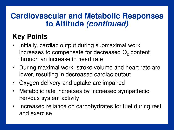 Cardiovascular and Metabolic Responses