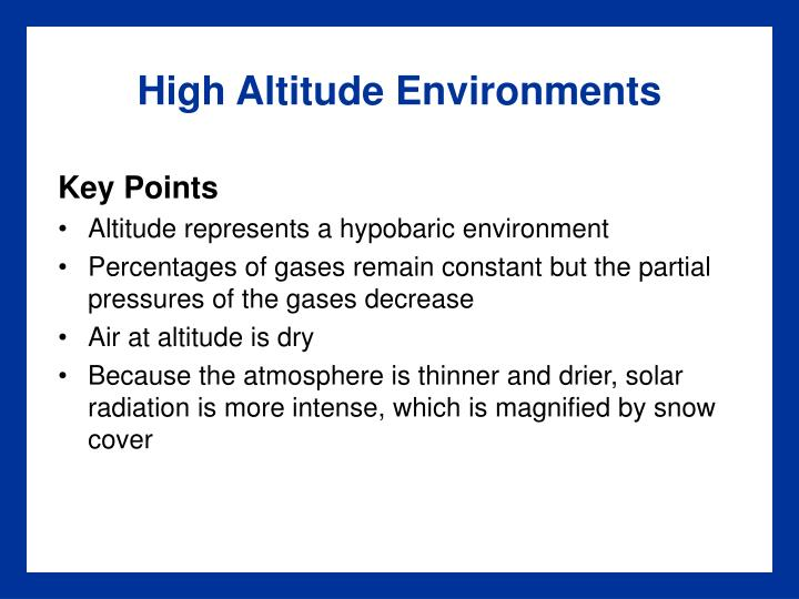 High Altitude Environments