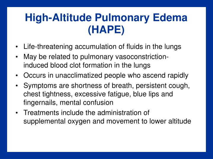 High-Altitude Pulmonary Edema (HAPE)
