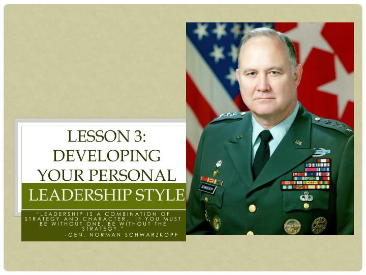 Lesson 3 developing your personal leadership style