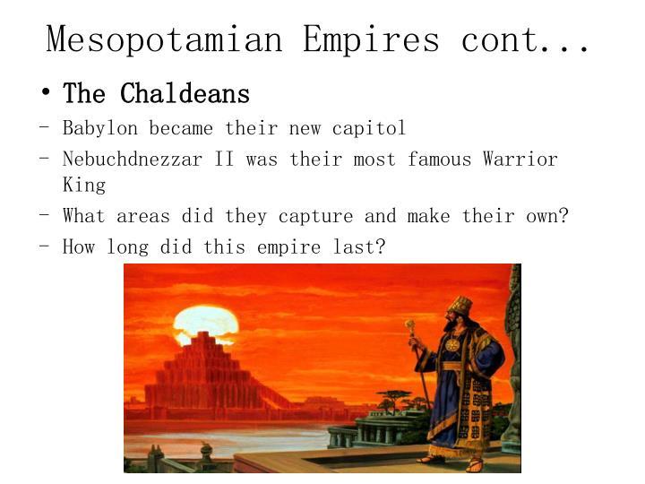 Mesopotamian Empires cont...