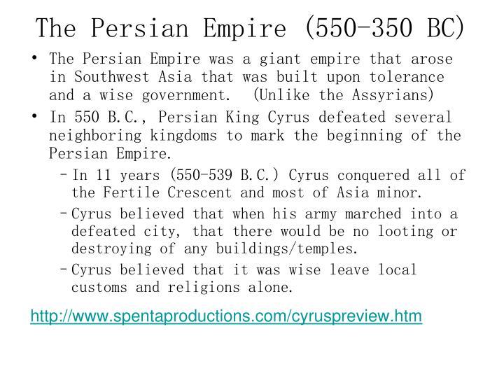 The Persian Empire (550-350 BC)