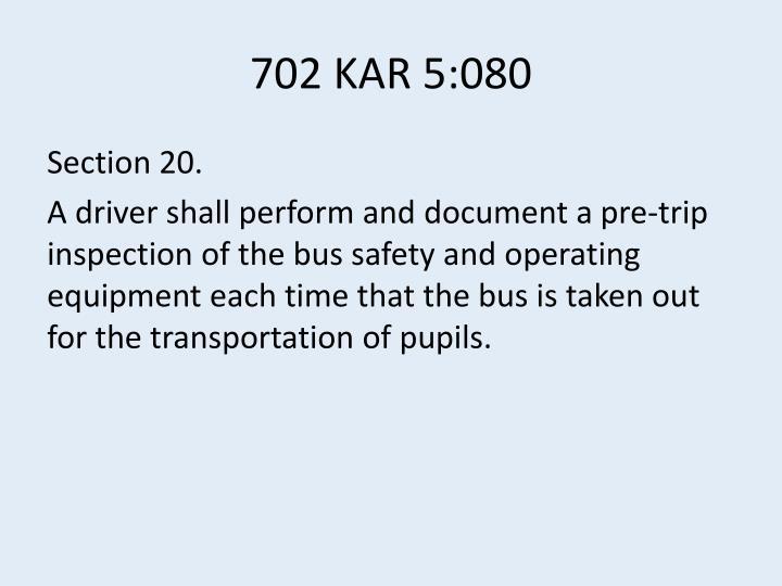 702 KAR 5:080
