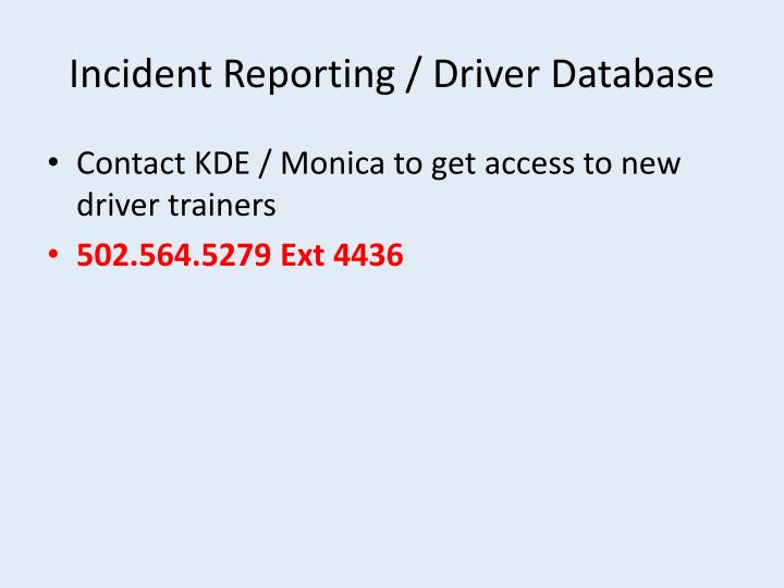 Incident Reporting / Driver Database