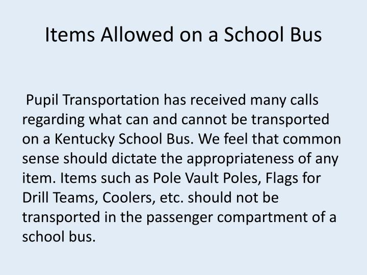 Items Allowed on a School Bus