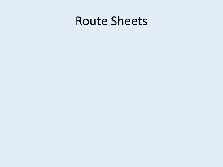 Route Sheets