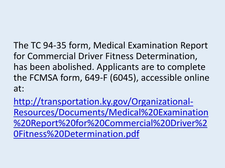 The TC 94‐35 form, Medical Examination Report for Commercial Driver Fitness Determination, has