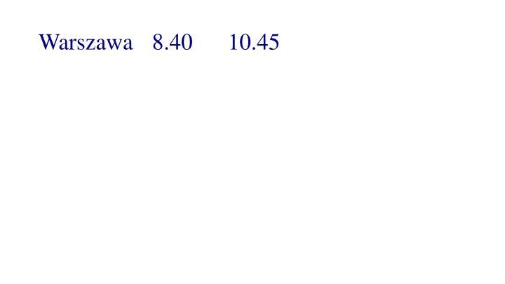 Warszawa8.4010.45