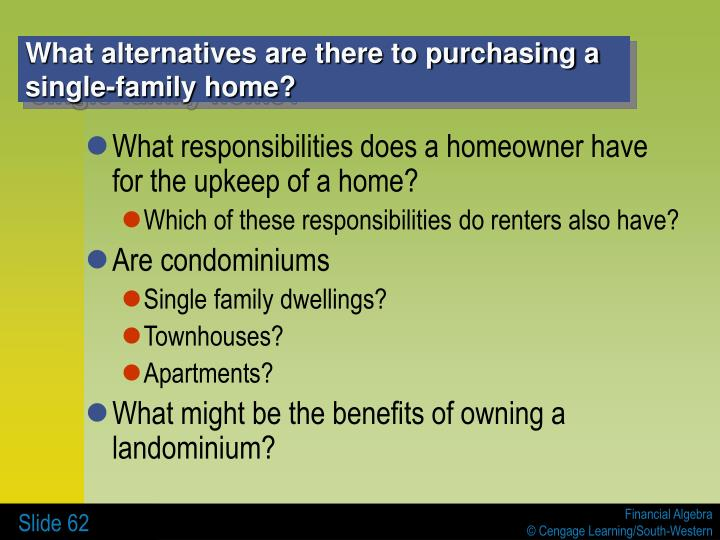 What alternatives are there to purchasing a single-family home?