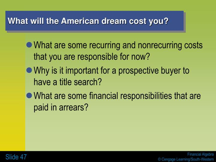 What will the American dream cost you?