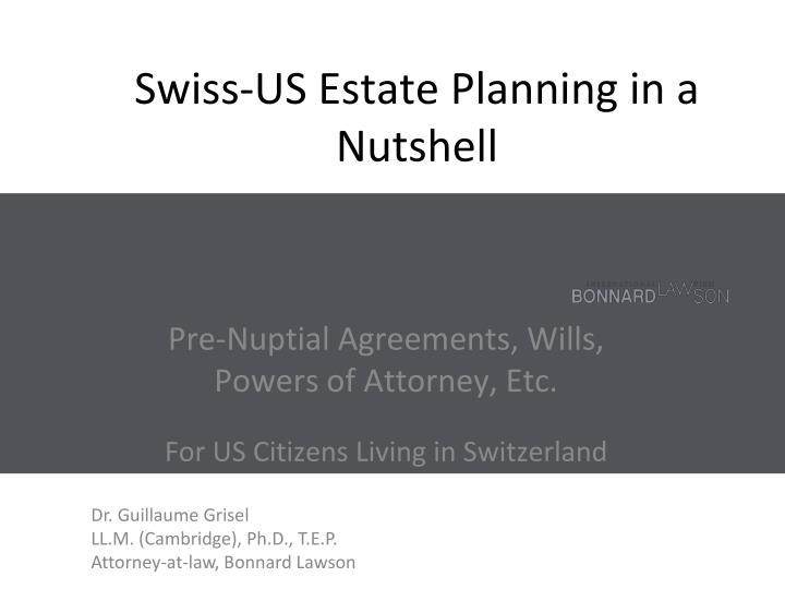 Swiss-US Estate