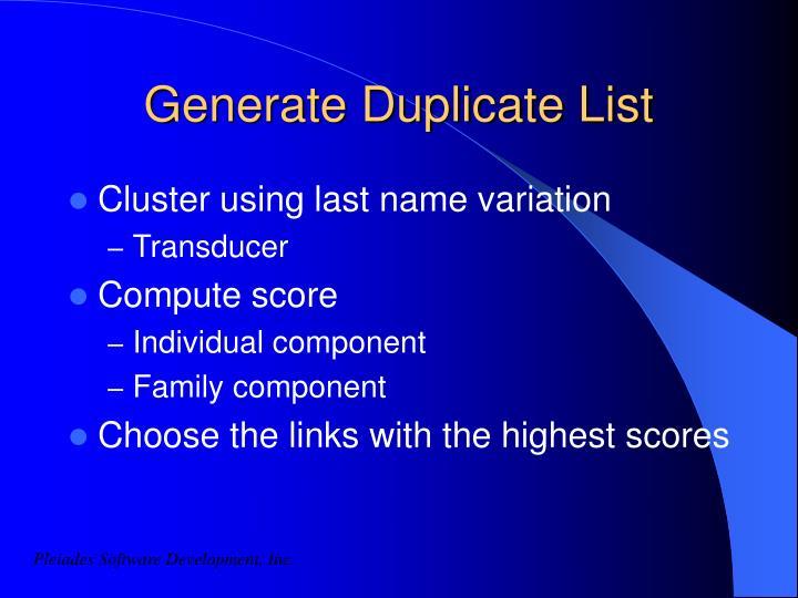 Generate Duplicate List