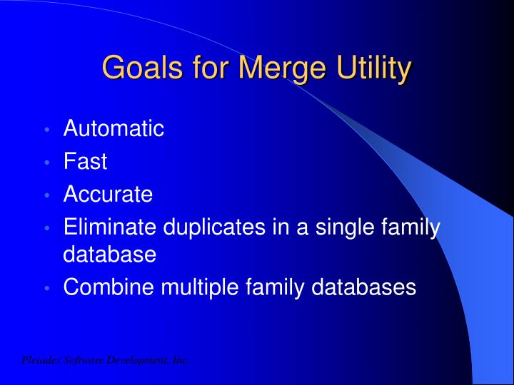 Goals for Merge Utility