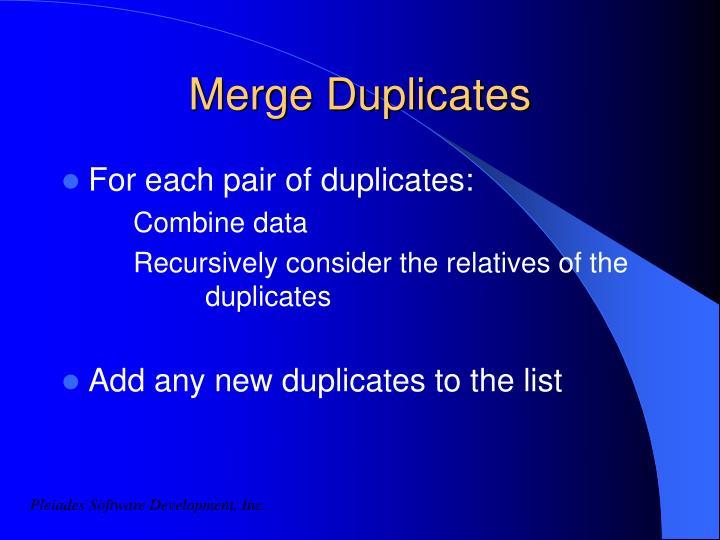 Merge Duplicates