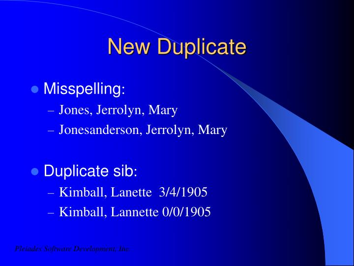 New Duplicate
