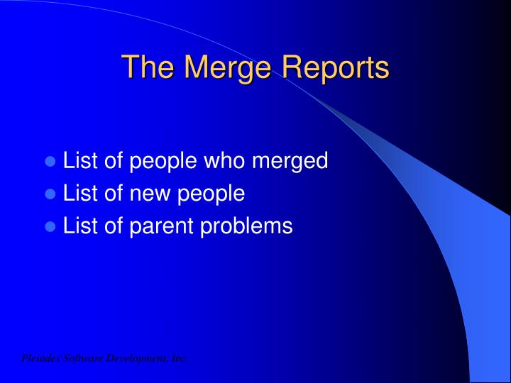 The Merge Reports