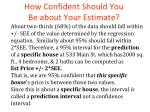 how confident should you be about your estimate