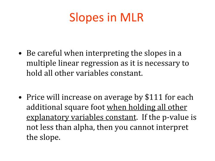 Slopes in MLR