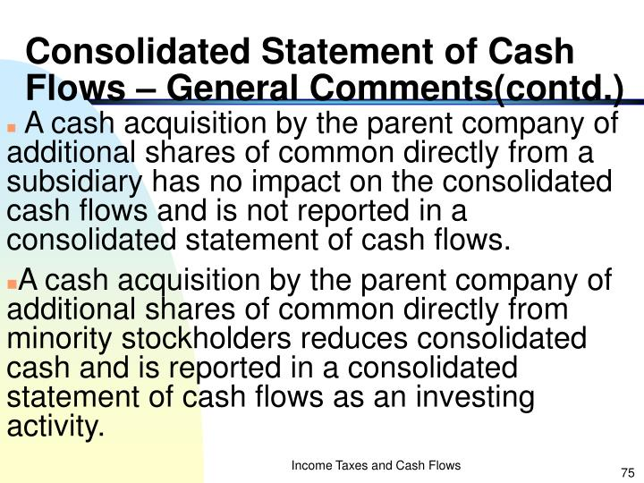 Consolidated Statement of Cash Flows – General Comments(contd.)