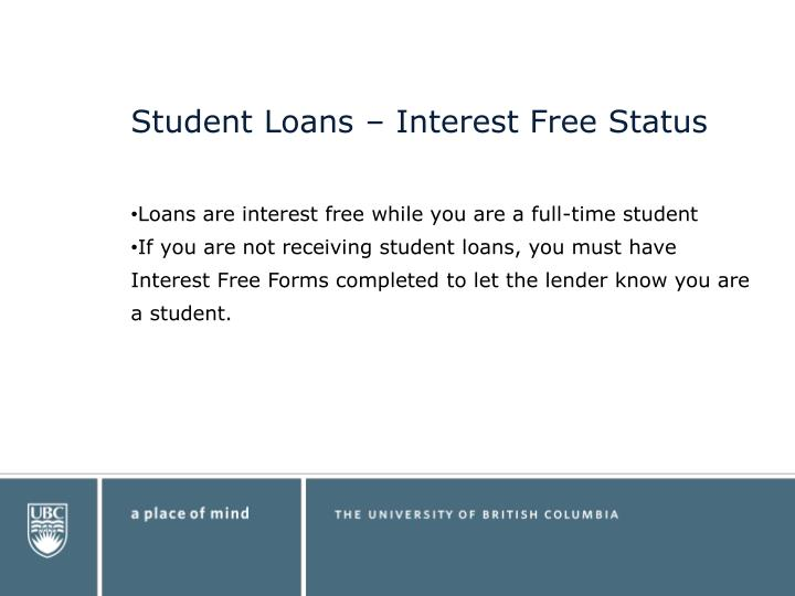 Student Loans – Interest Free Status