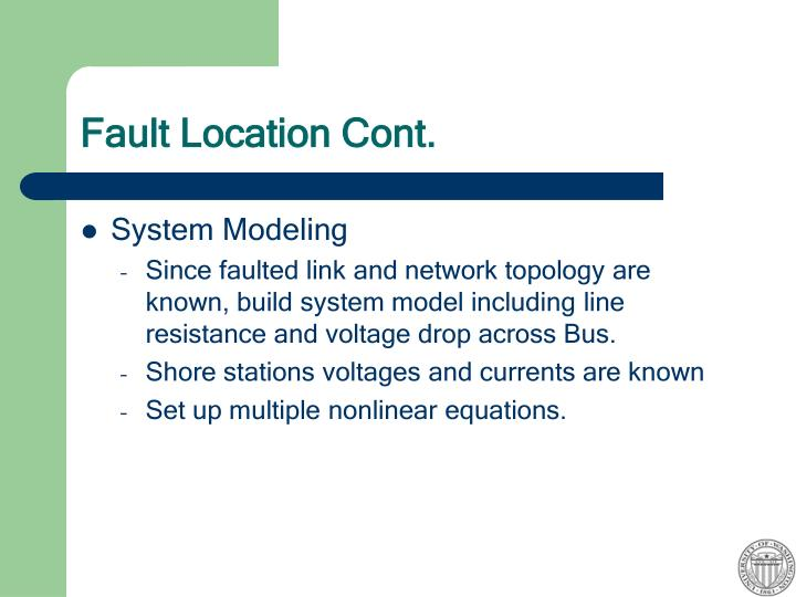 Fault Location Cont.