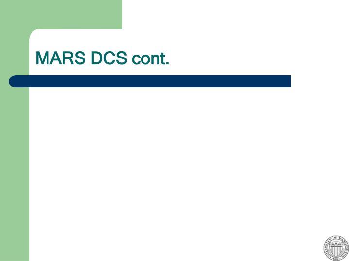 MARS DCS cont.