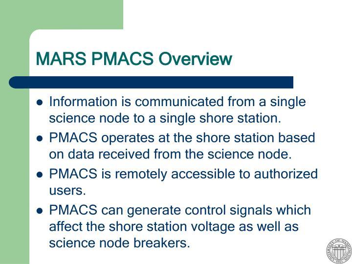 MARS PMACS Overview