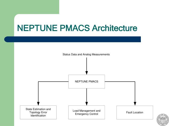 NEPTUNE PMACS Architecture