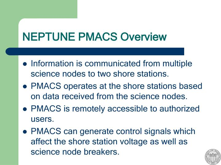 NEPTUNE PMACS Overview