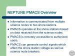 neptune pmacs overview